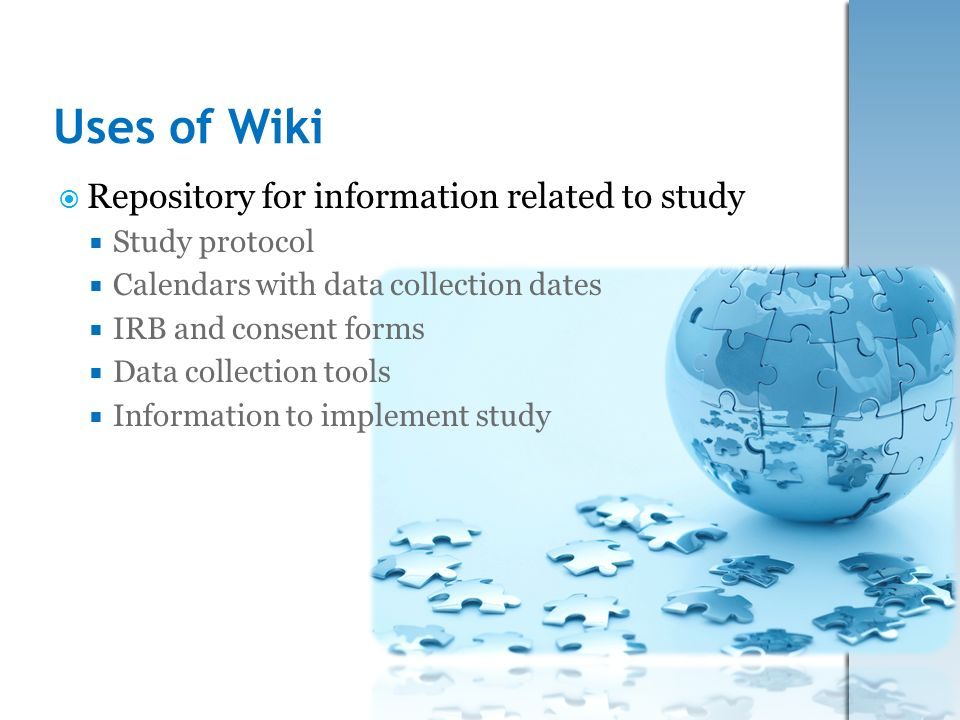 Uses of Wiki Repository for information related to study