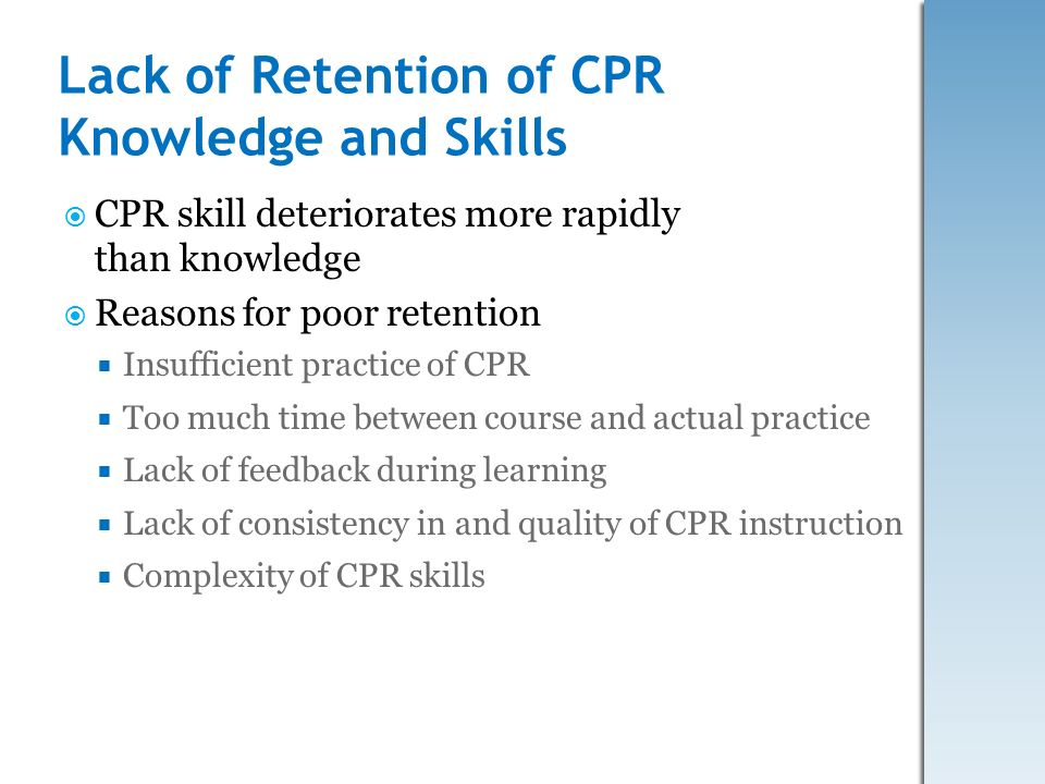 Lack of Retention of CPR Knowledge and Skills