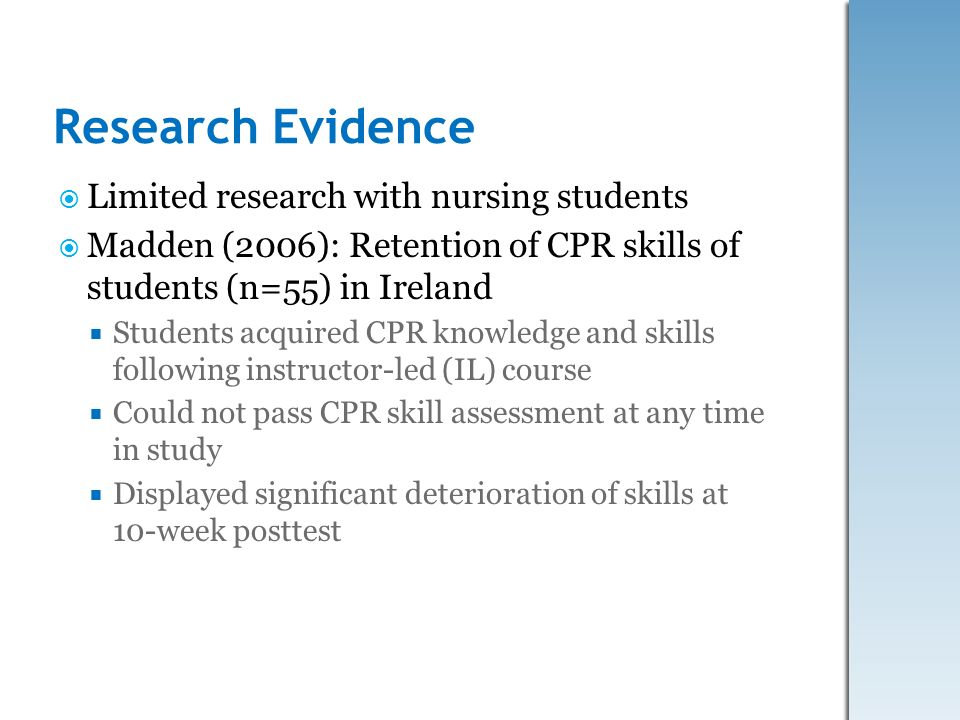 Research Evidence Limited research with nursing students