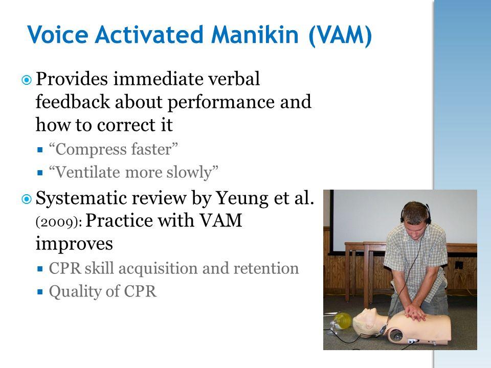 Voice Activated Manikin (VAM)