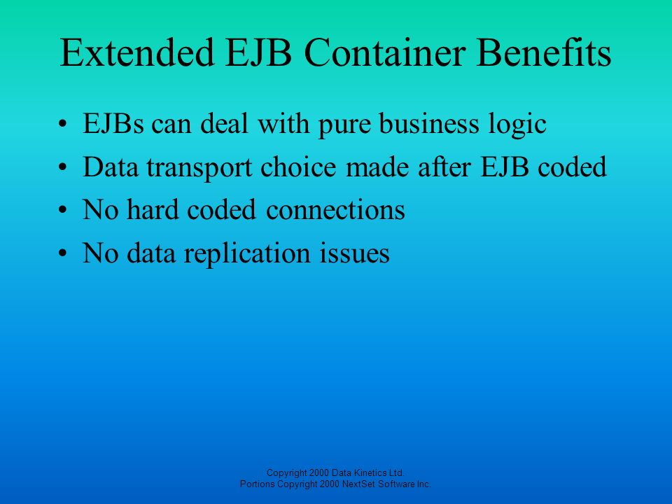 Extended EJB Container Benefits