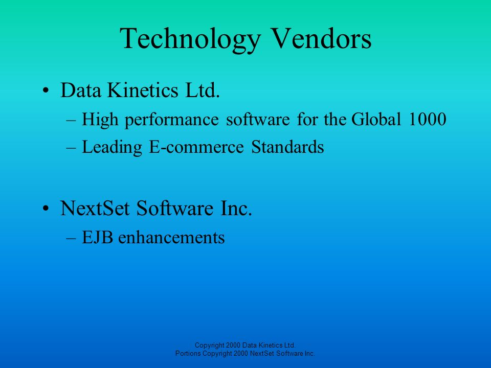 Technology Vendors Data Kinetics Ltd. NextSet Software Inc.