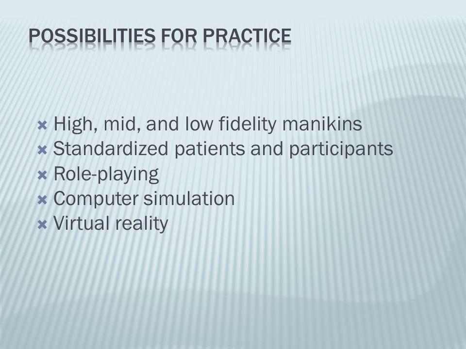 Possibilities for practice