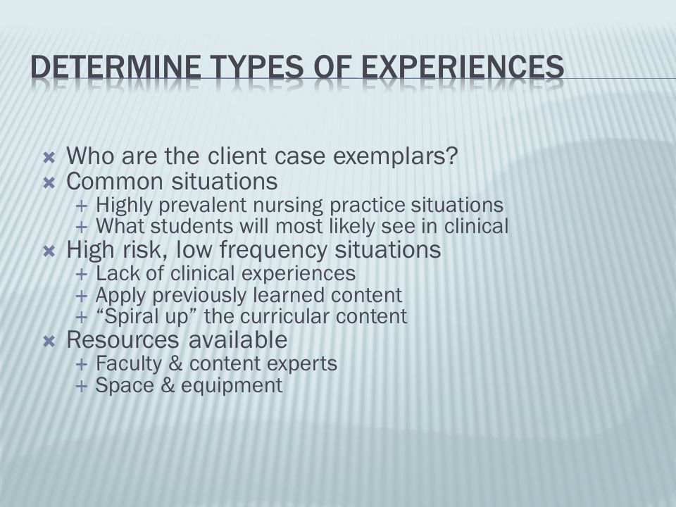 Determine types of experiences