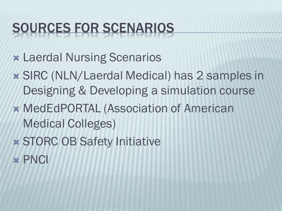Sources for Scenarios Laerdal Nursing Scenarios