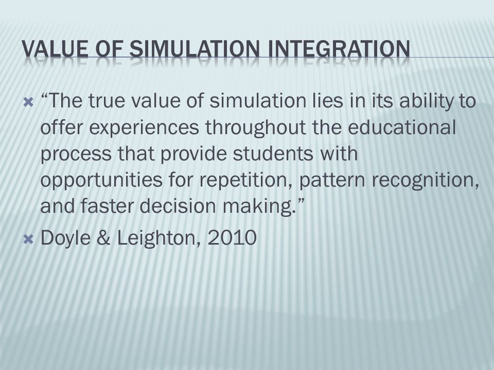 Value of simulation integration