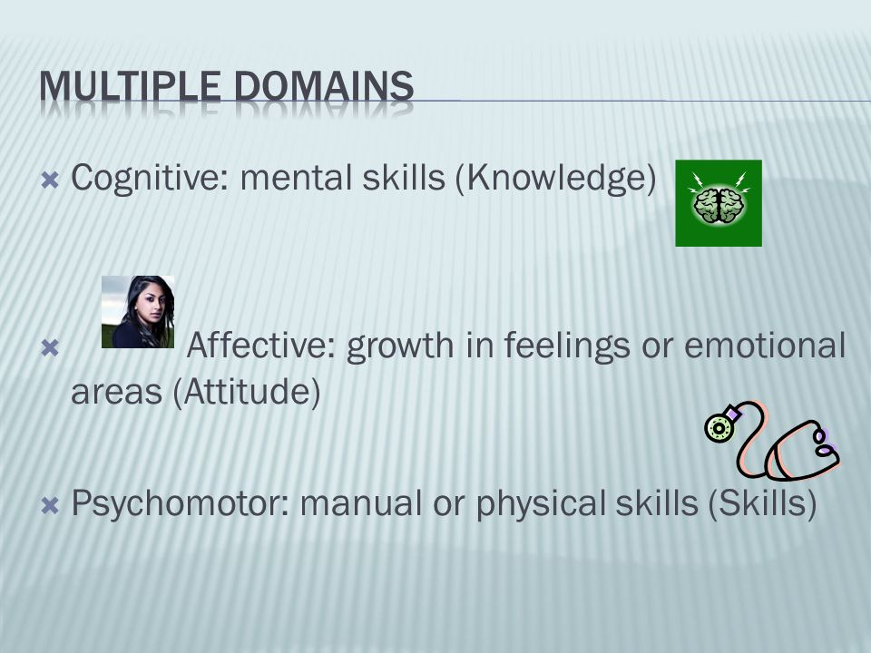 Multiple domains Cognitive: mental skills (Knowledge)