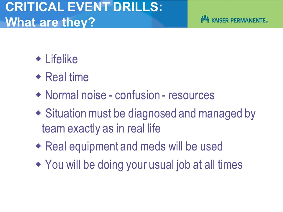 CRITICAL EVENT DRILLS: What are they