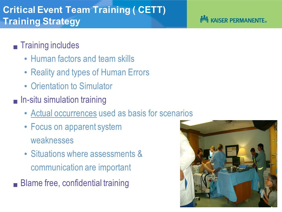 Critical Event Team Training ( CETT) Training Strategy
