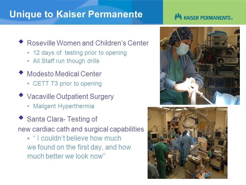 Unique to Kaiser Permanente