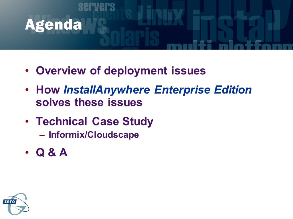 Agenda Overview of deployment issues