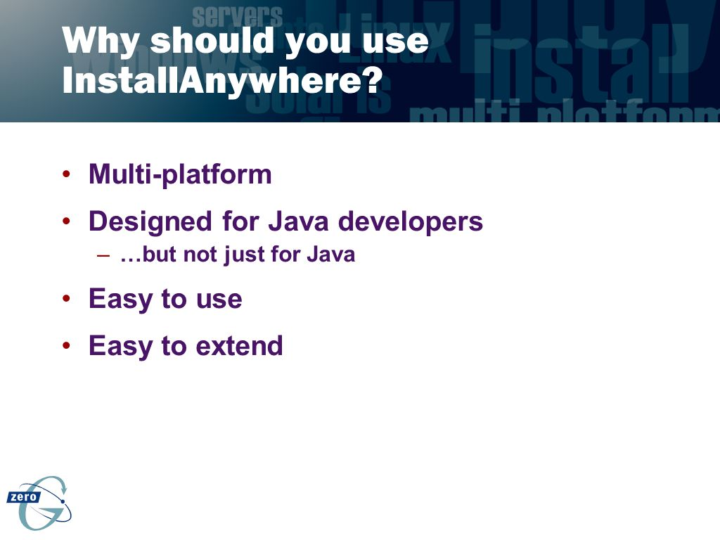 Why should you use InstallAnywhere
