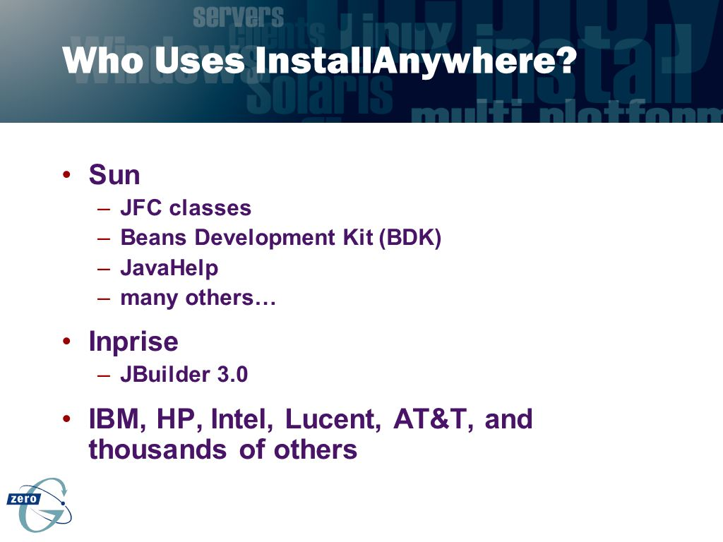 Who Uses InstallAnywhere