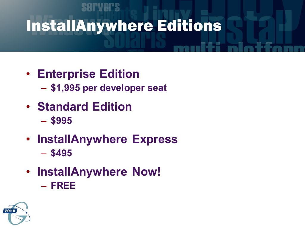 InstallAnywhere Editions
