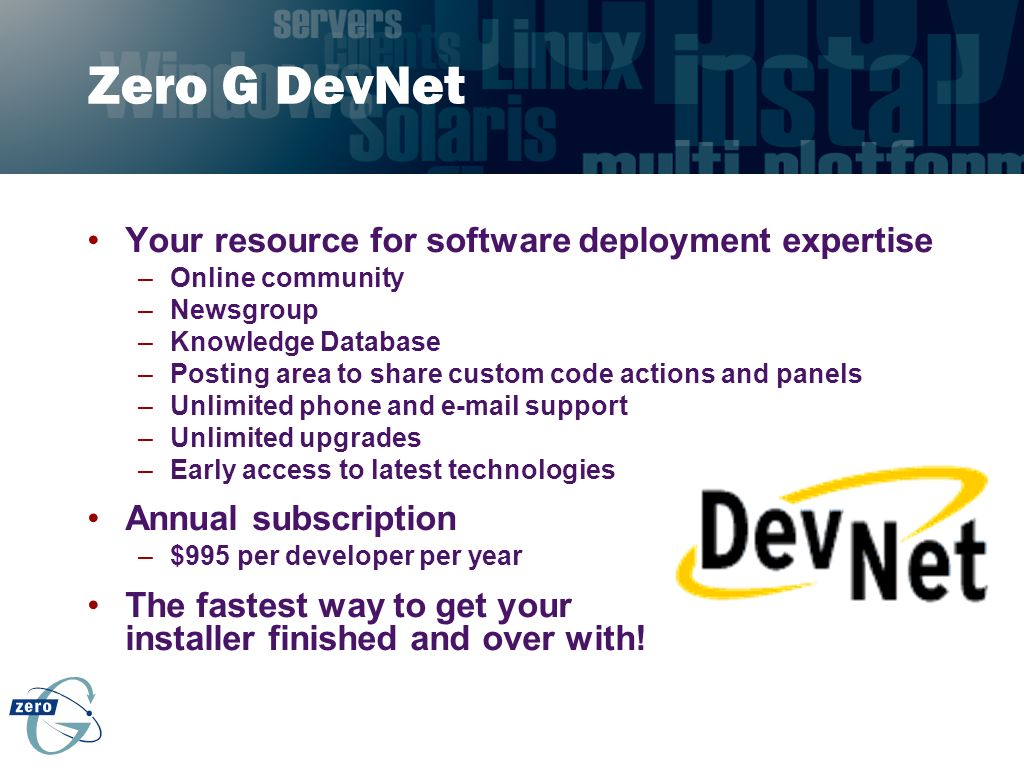 Zero G DevNet Your resource for software deployment expertise