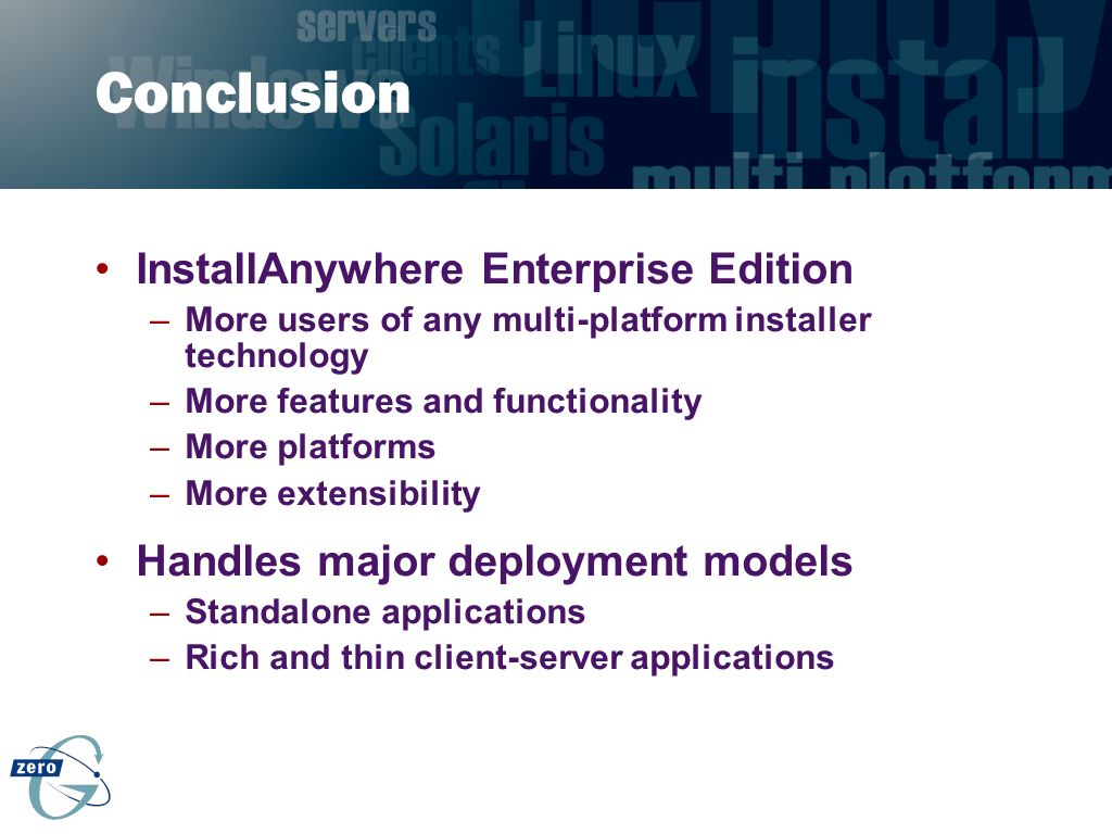 Conclusion InstallAnywhere Enterprise Edition