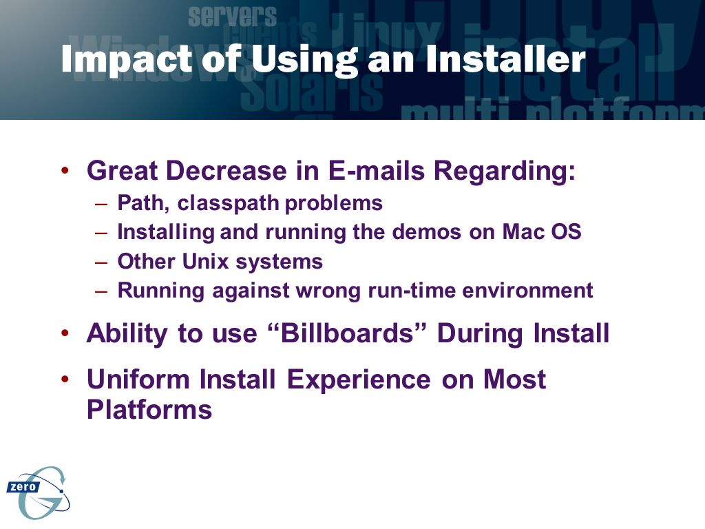 Impact of Using an Installer