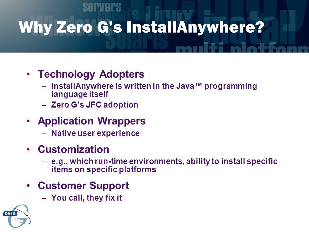 Why Zero G's InstallAnywhere