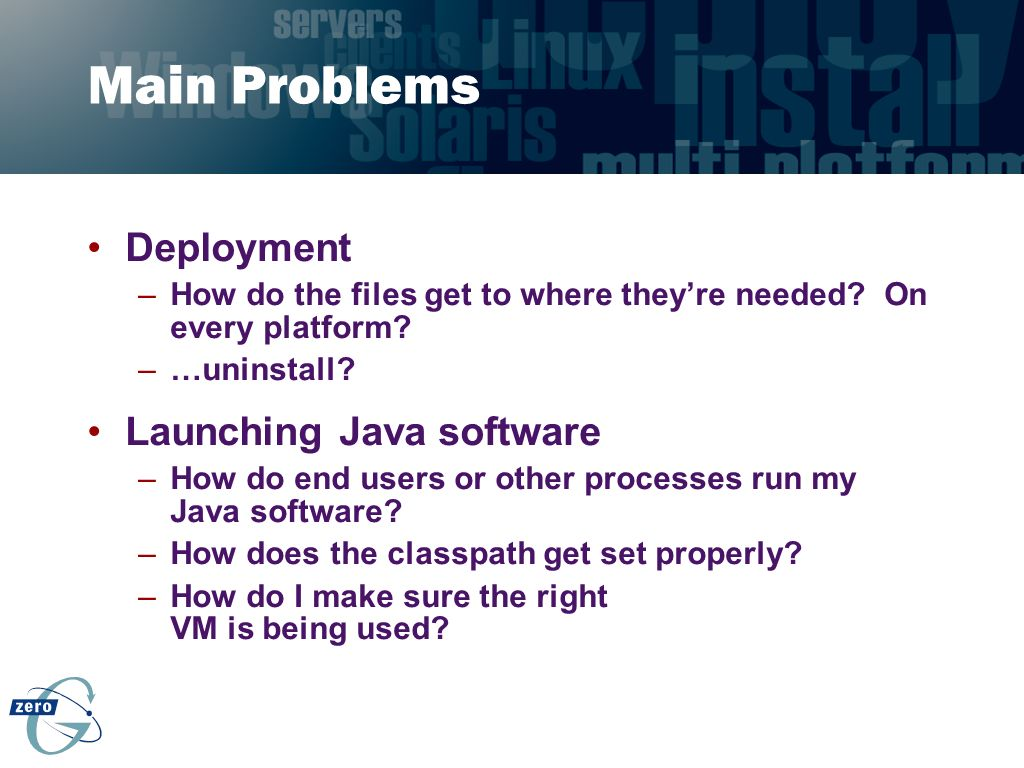Main Problems Deployment Launching Java software