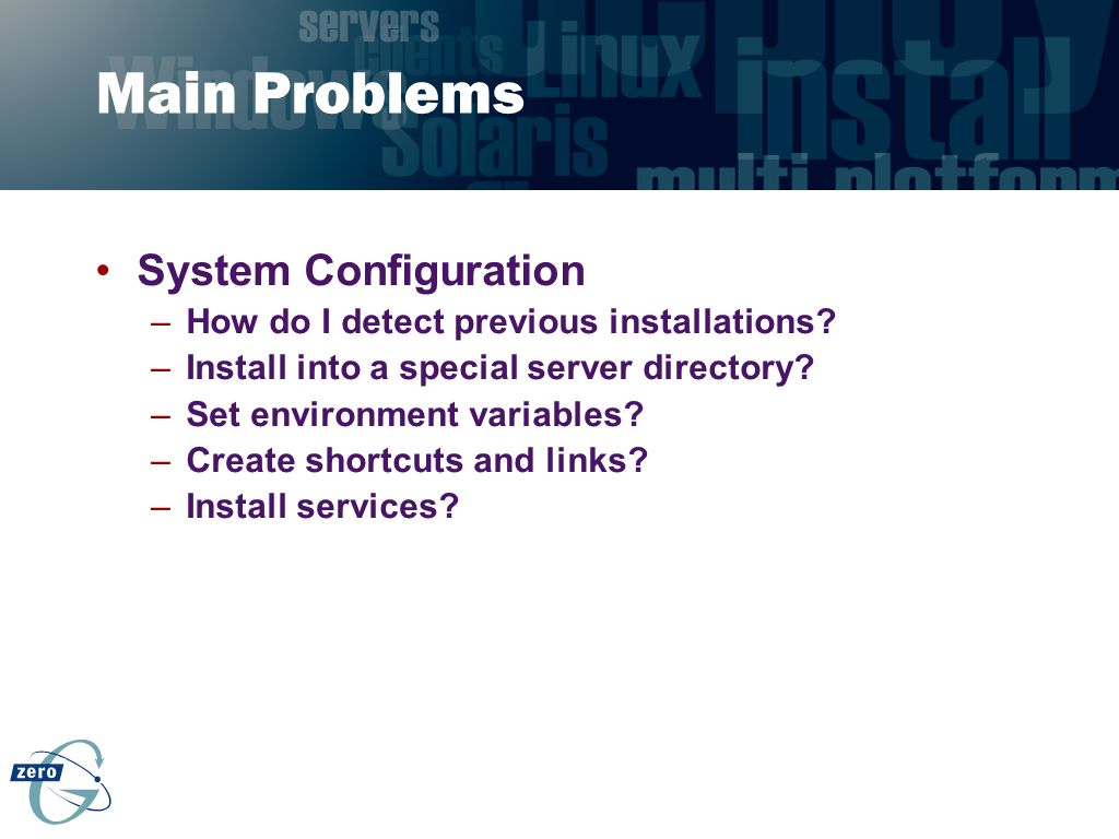 Main Problems System Configuration