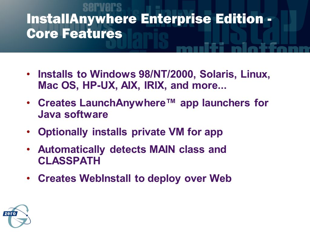 InstallAnywhere Enterprise Edition - Core Features
