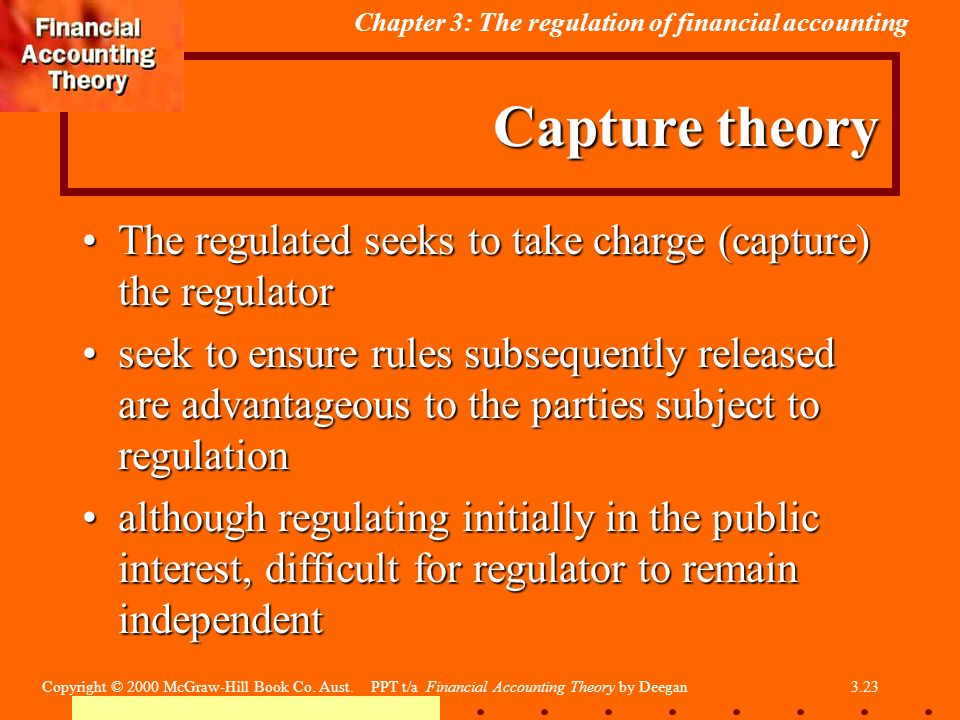 capture theory accounting Approaches and theories to standard setting in 322 capture theory approaches and theories to standard setting in accountingthe reader can find a brief.