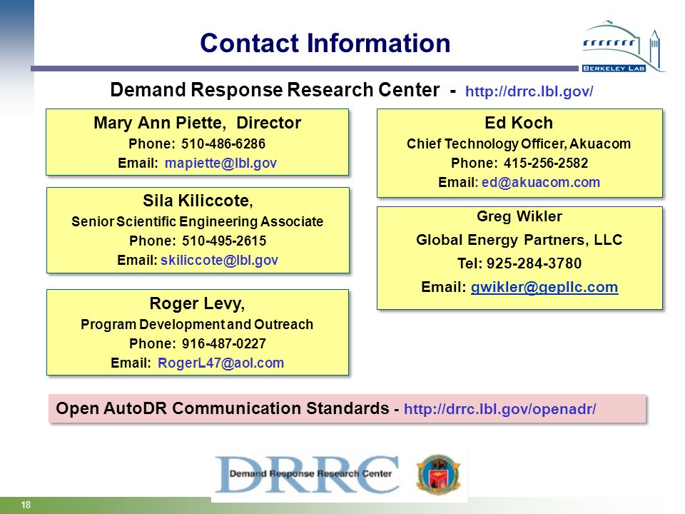 Contact Information Demand Response Research Center - http://drrc.lbl.gov/ Mary Ann Piette, Director.