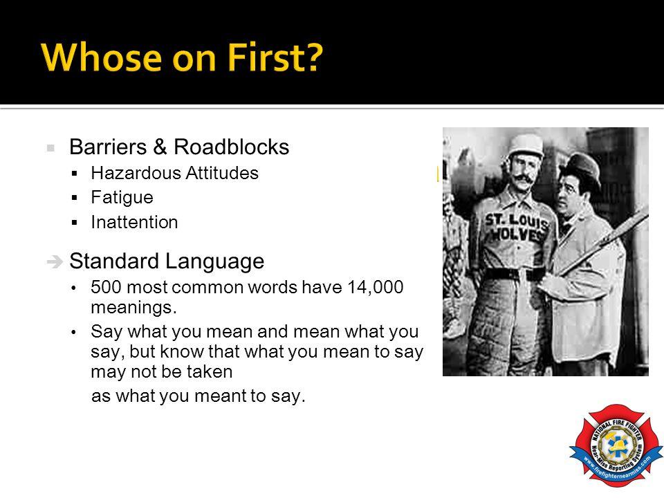 Barriers, Roadblocks & Standard Language