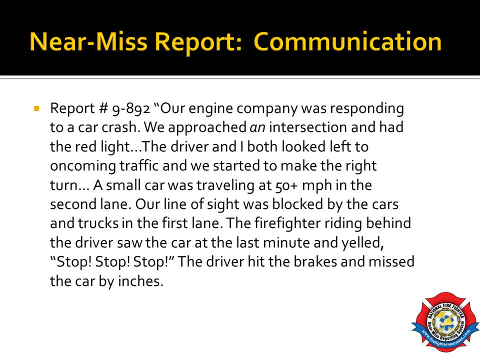 Near-Miss Report: Communication