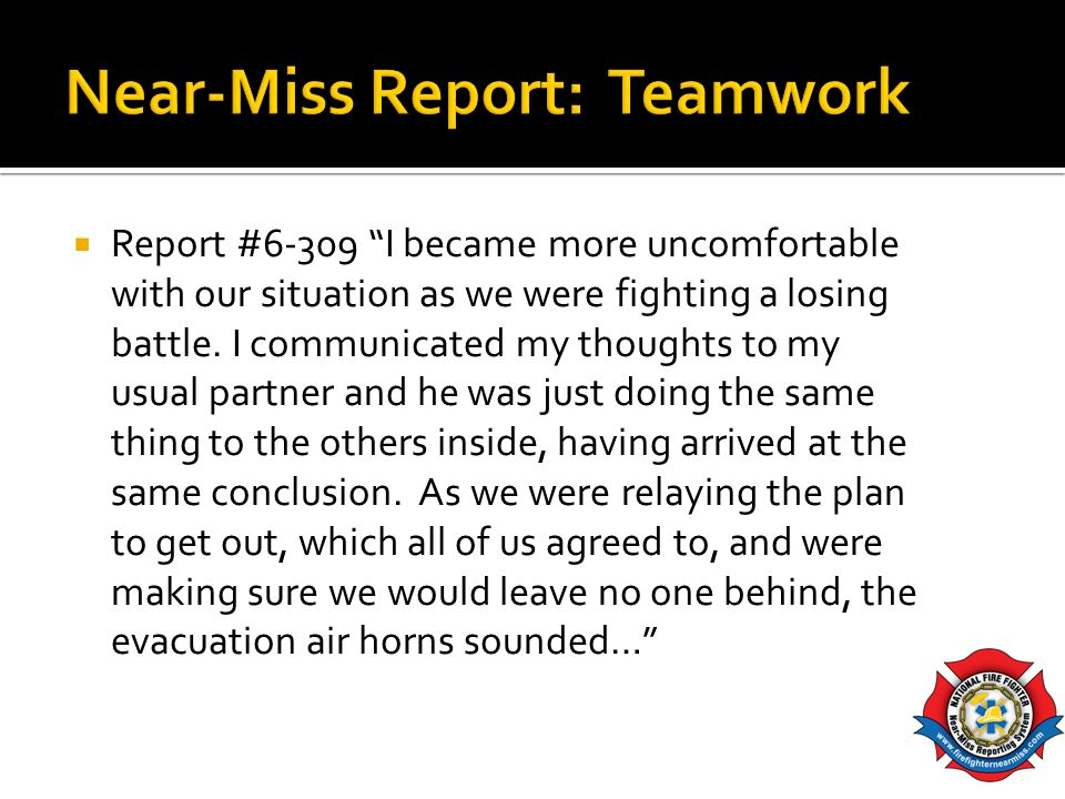 Near-Miss Report: Teamwork