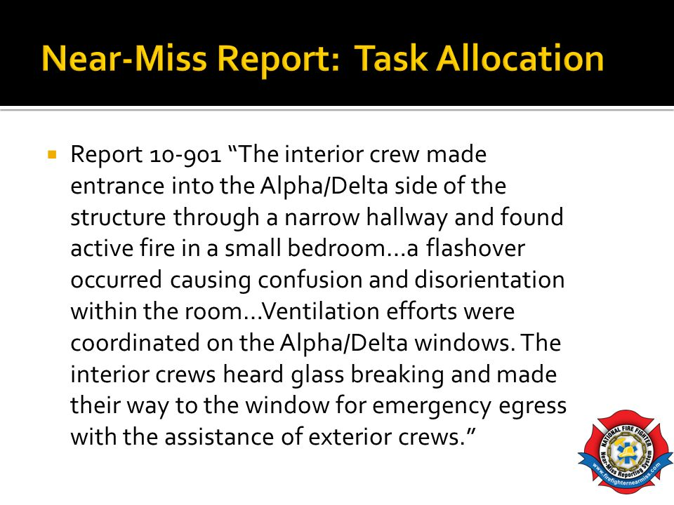 Near-Miss Report: Task Allocation
