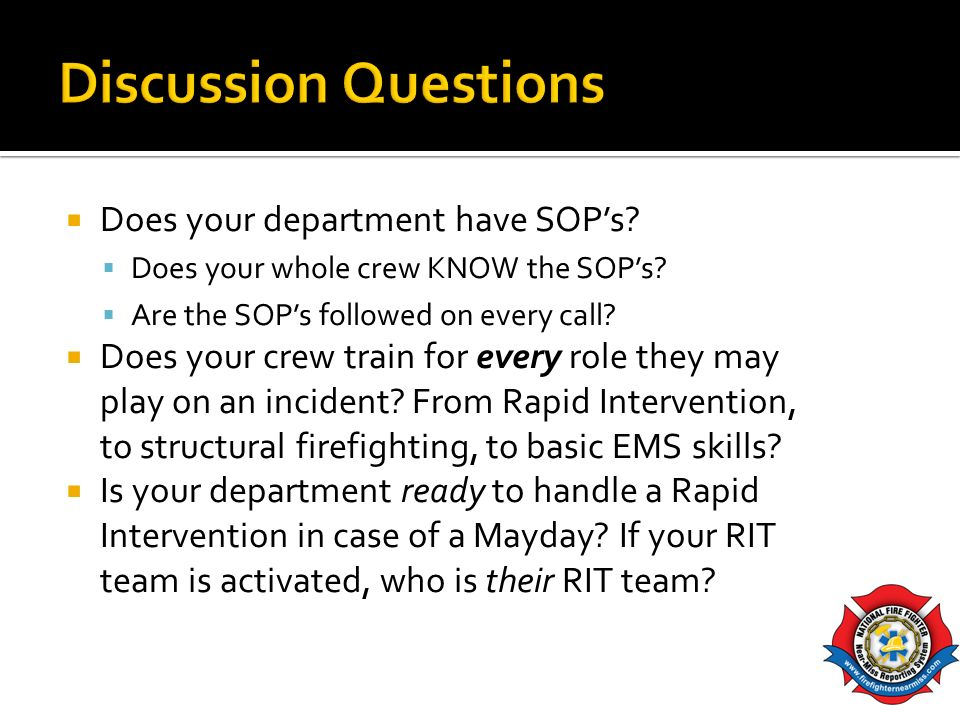 Discussion Questions Does your department have SOP's