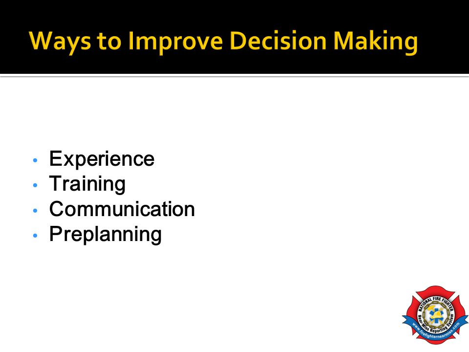Ways to Improve Decision Making