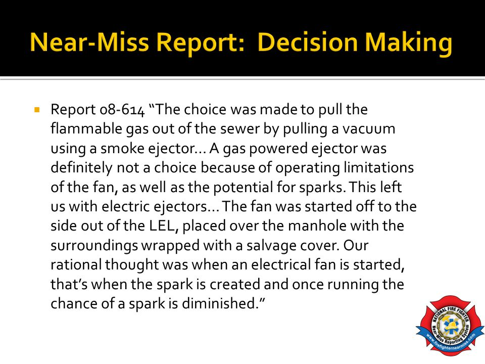 Near-Miss Report: Decision Making