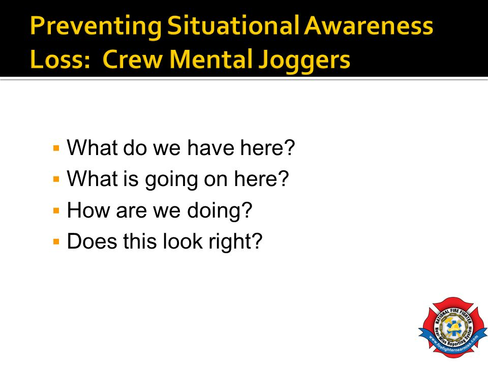 Preventing Situational Awareness Loss: Crew Mental Joggers