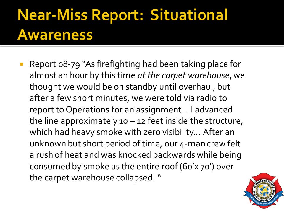 Near-Miss Report: Situational Awareness