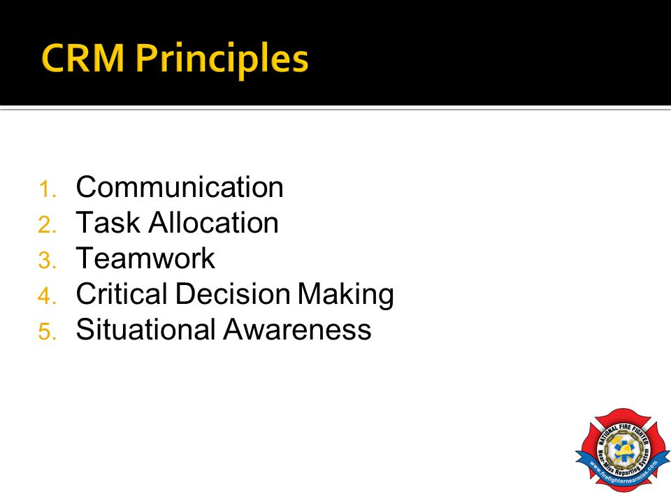 CRM Principles Communication Task Allocation Teamwork