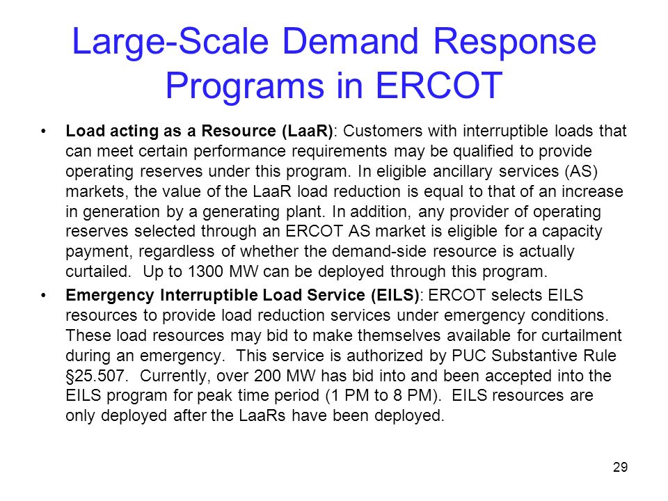 Large-Scale Demand Response Programs in ERCOT