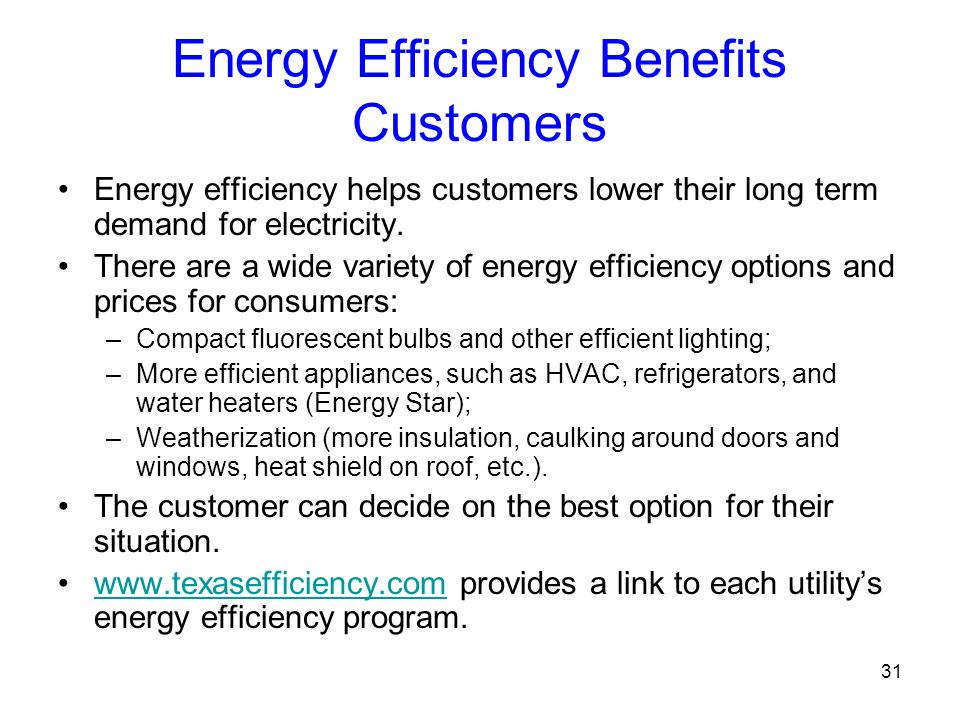 Energy Efficiency Benefits Customers