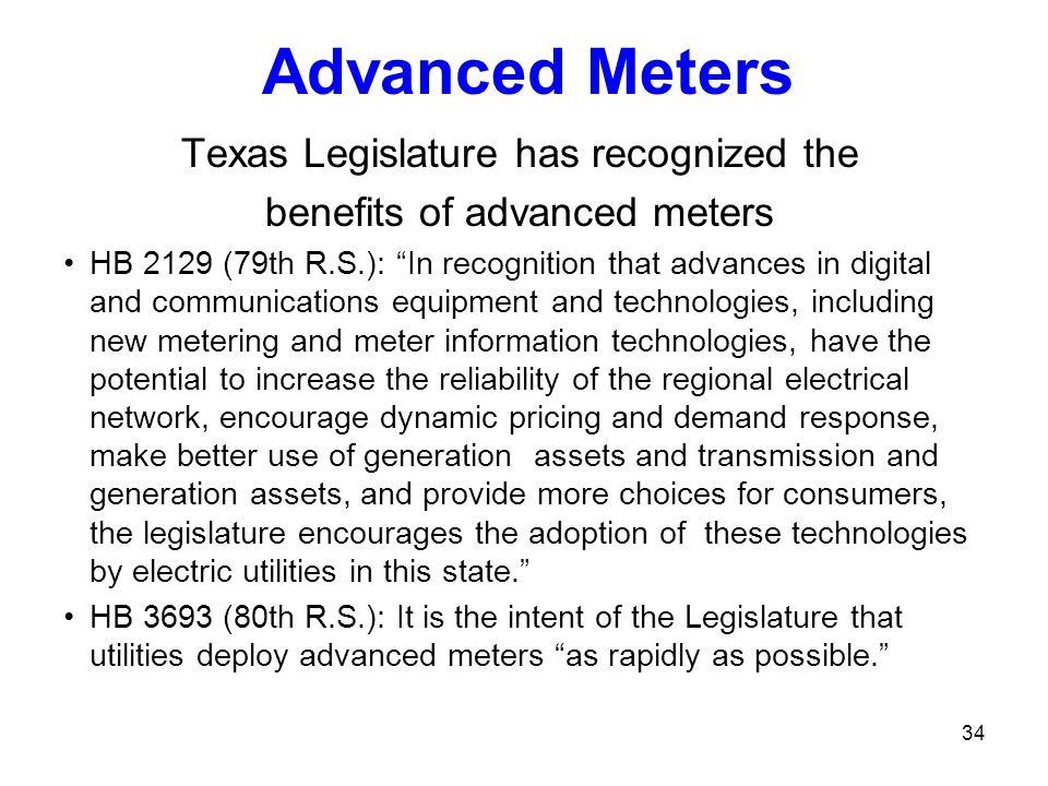 Advanced Meters Texas Legislature has recognized the