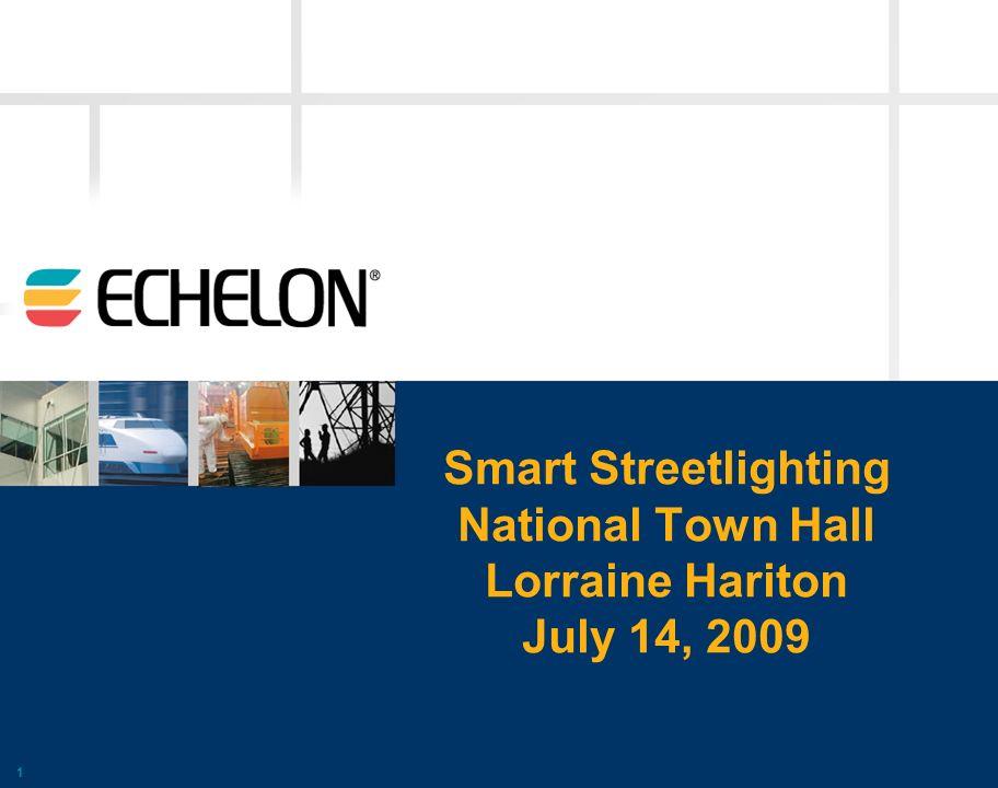 Smart Streetlighting National Town Hall Lorraine Hariton July 14, 2009