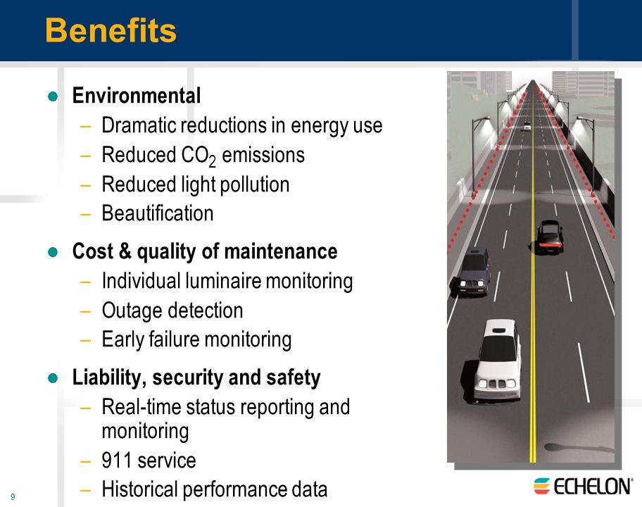 Benefits Environmental Dramatic reductions in energy use
