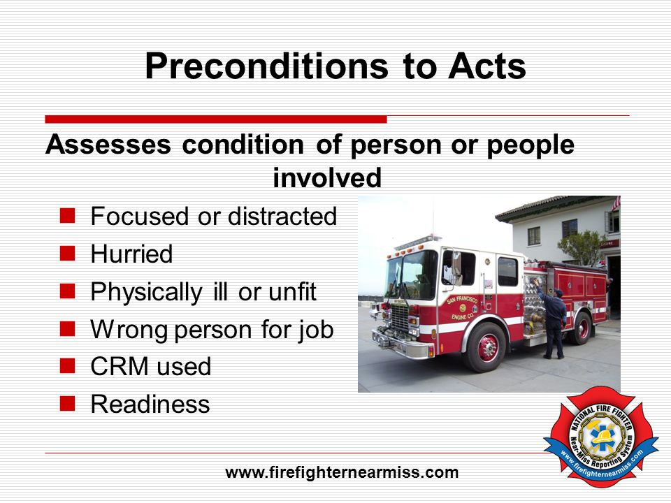 Assesses condition of person or people involved