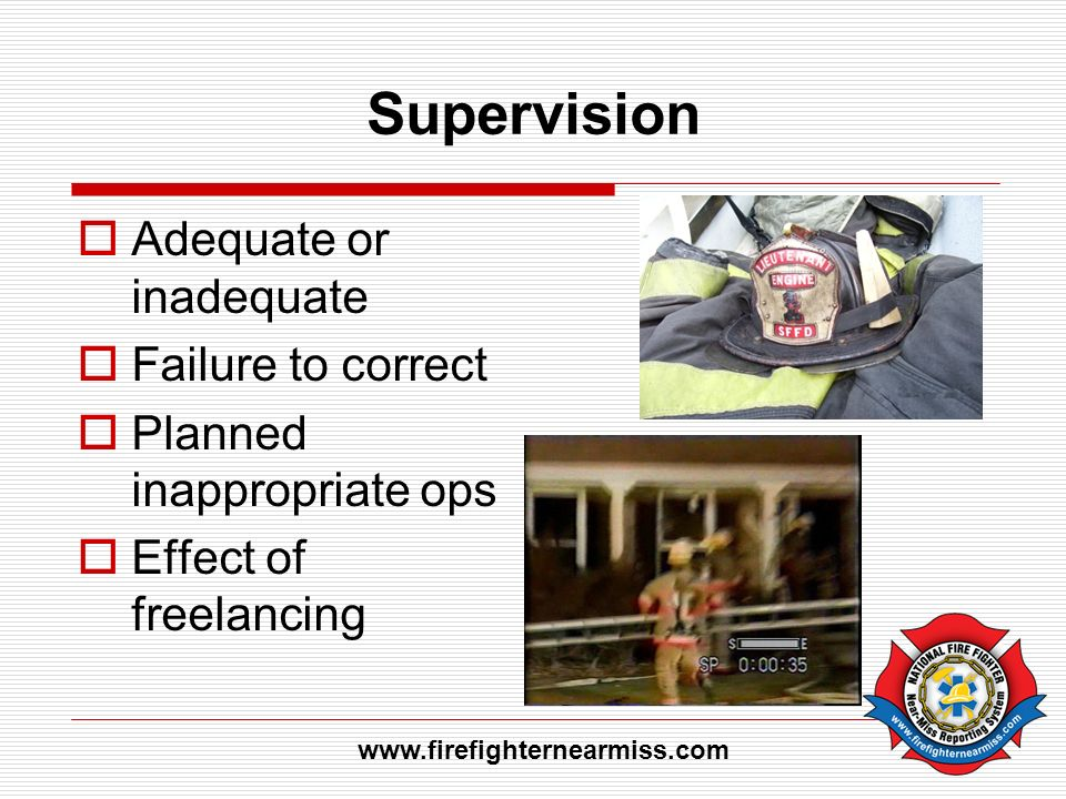 Supervision Adequate or inadequate Failure to correct