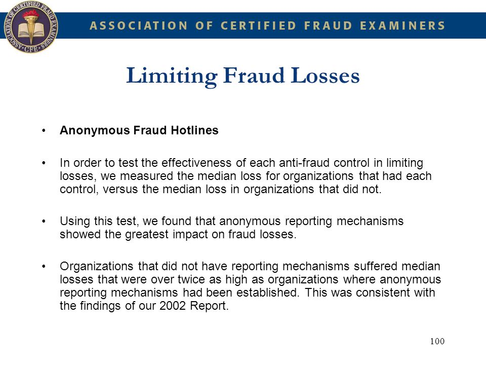 Limiting Fraud Losses Anonymous Fraud Hotlines