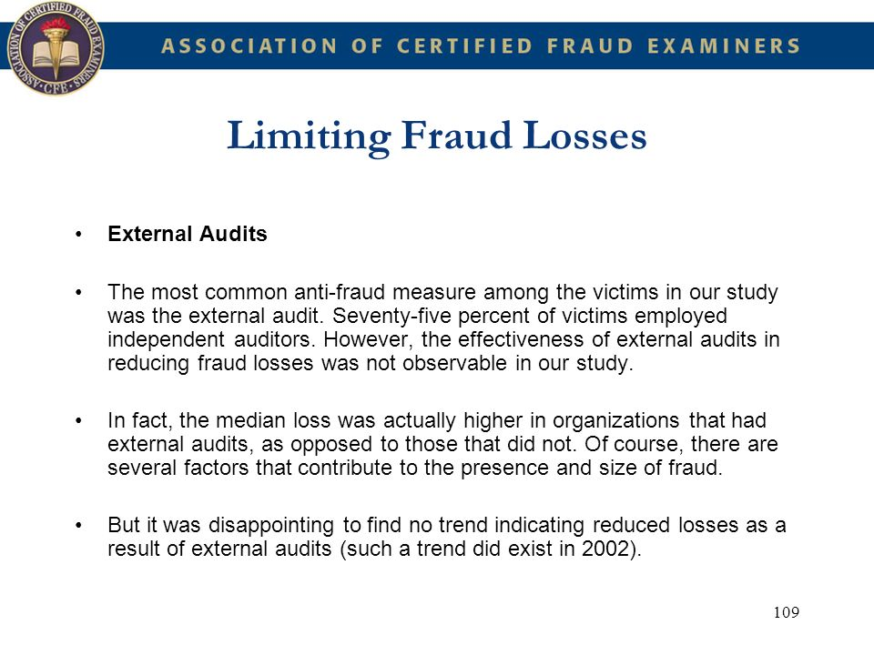 Limiting Fraud Losses External Audits