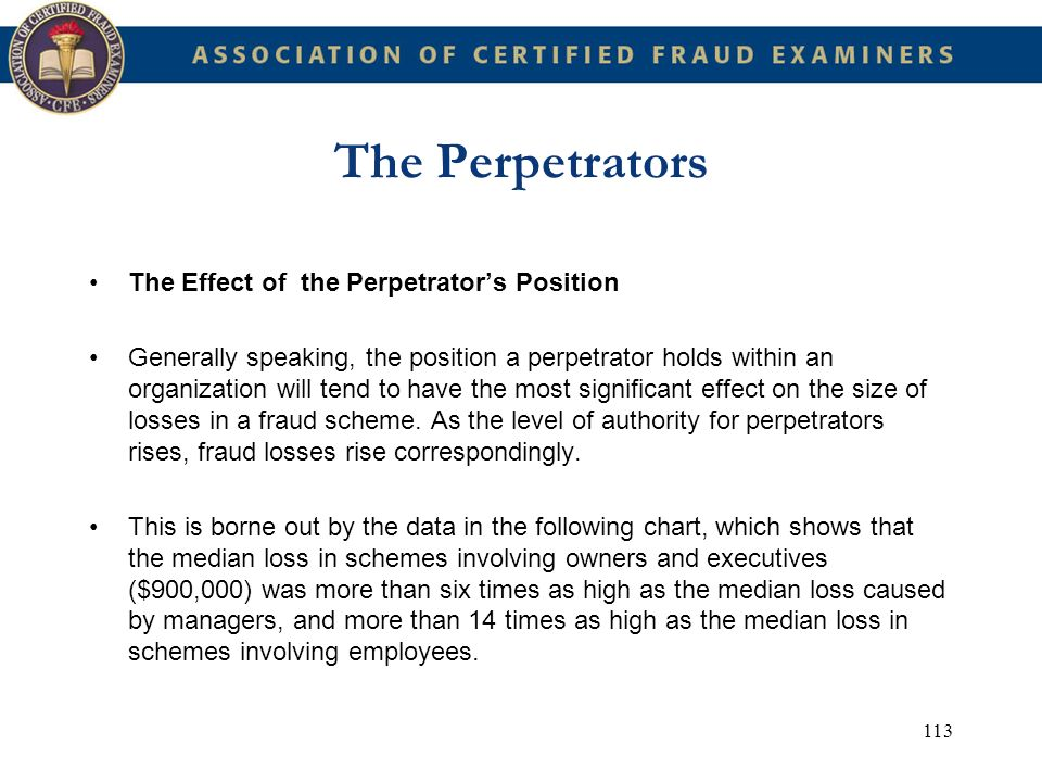 The Perpetrators The Effect of the Perpetrator's Position
