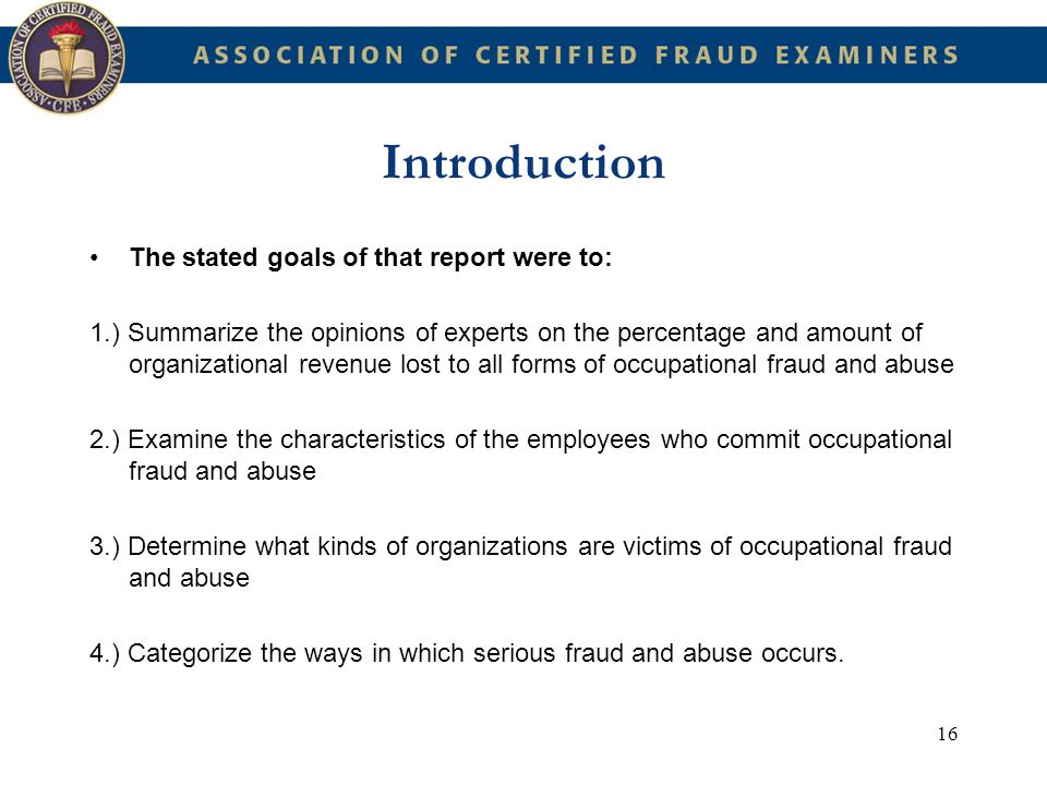 Introduction The stated goals of that report were to: