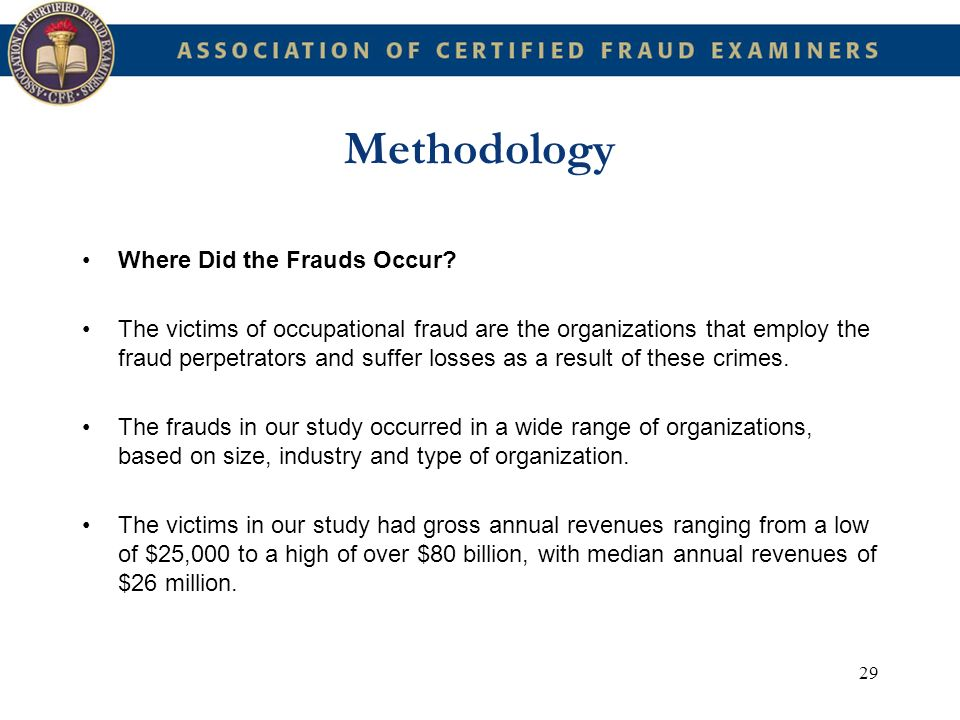Methodology Where Did the Frauds Occur