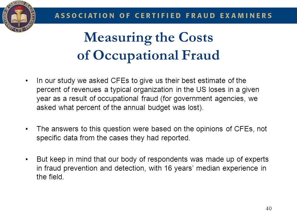 Measuring the Costs of Occupational Fraud